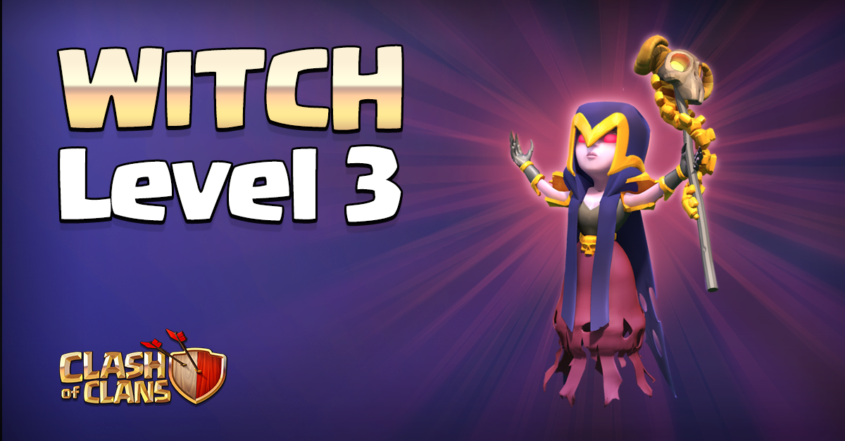 Clash of Clans : Witch Level 3 - Metatrone